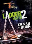 WWE: The Ladder Match 2: Crash & Burn: Vol. 3