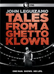John Leguizamo: Tales from a Ghetto Klown