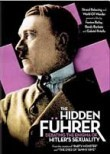 The Hidden Fuhrer: Hitler's Sexuality