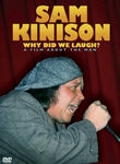 Sam Kinison: Why Did We Laugh?