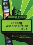 Cheezy Science Fiction: Vol. 1