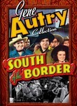 Gene Autry Collection: South of the Border