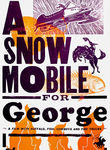 A Snowmobile for George