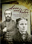 Love & Valor - The Intimate Civil War Letters