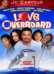 Je'Caryous Johnson Presents: Love Overboard