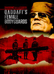 Qaddafi's Female Bodyguards