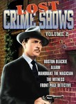 Lost Crime Shows: Vol. 2