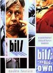 Bill / Bill on His Own