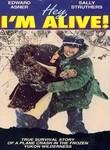 Hey, I'm Alive!