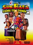 Shebada Come to Town