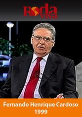 Roda Viva: Fernando Henrique Cardoso (1999)