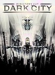 Dark City: Director's Cut