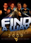 Find a Way: 2009 West Virginia University Basketball Highlights