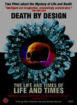 Death by Design: The Life and Times of Life and Times