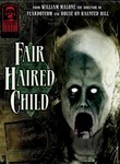 Masters of Horror: William Malone: Fair Haired Child