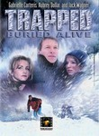 Trapped: Buried Alive