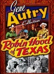 Gene Autry Collection: Robin Hood of Texas
