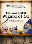 Wonderful Wizard of Oz: Magic Reader Classics