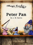 Peter Pan: Magic Reader Classics