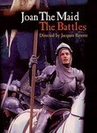 Joan the Maid: The Battles