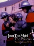 Joan the Maid: The Prisons