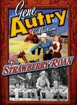 Gene Autry Collection: The Strawberry Roan