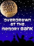 Mystery Science Theater 3000: Overdrawn at the Memory Bank