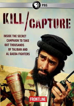 Frontline: Kill Capture: Can Us Get Out Afghanista movie