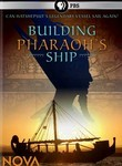 Building Pharaoh's Ship: Nova