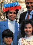 Goodbye Supermom