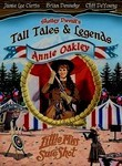 Tall Tales & Legends: Annie Oakley
