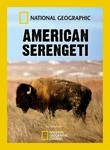 National Geographic: American Serengeti