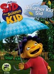 Sid the Science Kid: Weather Kid Sid
