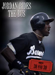 30 for 30: Jordan Rides the Bus
