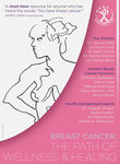 Breast Cancer: The Path of Wellness & Healing