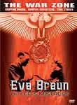 The War Zone: Eva Braun: Hitler's Mistress