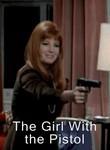 The Girl with the Pistol