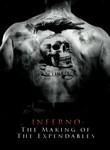 Inferno: The Making of the Expendables