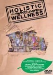 Holistic Wellness for the Hip-Hop Generation