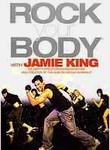Jamie King: Rock Your Body