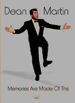 Dean Martin: Memories Are Made of This