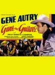 Gene Autry Collection: Guns and Guitars