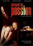 Betrayed by Passion
