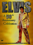 Elvis: A 50th Anniversary Celebration