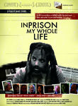 In Prison My Whole Life