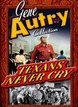 Gene Autry: Texans Never Cry
