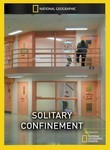 National Geographic: Solitary Confinement