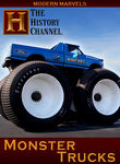 Modern Marvels: Monster Trucks