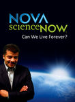 Can We Live Forever?: Nova scienceNOW