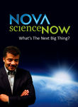 What's the Next Big Thing? Nova scienceNOW